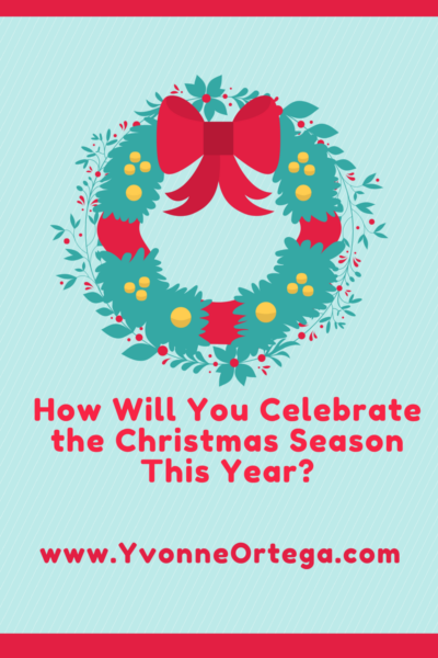 How Will You Celebrate the Christmas Season This Year?