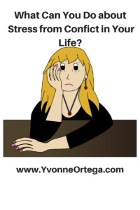 What Can You Do about Stress from Conflict in Your Life?